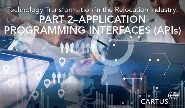 Part Two Interview with Cartus CIO on Relocation Industry